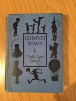 Very Rare Book - Chimney Town By Tarella Quin Daskein HB 1st Edition 1934