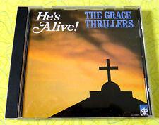 He's Alive! - The Grace Thrillers ~ Music CD  Rare Gospel Christian Church Music