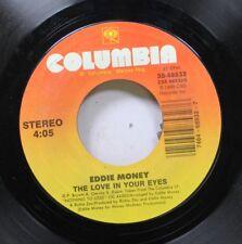 Rock 45 Eddie Money - The Love In Your Eyes / Bad Boy On Columbia