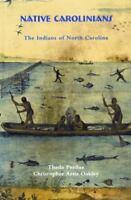 Native Carolinians: The Indians of North Carolina (Paperback or Softback)