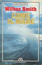 COME IL MARE -WILBUR SMITH