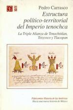 Estructura político-territorial del Imperio tenochca : La Triple Alianza de
