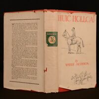 """c1935 Huic Holloa! """"Spider"""" Jacobson First Edition Illustrated Scarce Dustwrappe"""