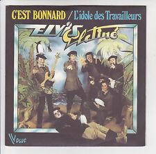"""ELVIS PLATINE Vinyle 45 tours SP 7"""" C'EST BONNARD - VOGUE 101617 F Réduit RARE"""