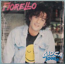 """FIORELLO - GIOCA JOUER - VINILE 7"""""""