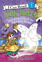 Dirk Bones and the Mystery of the Haunted House (I Can Read Level 1) by Doug Cus