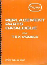 1982-83 Triumph 750 TSX, OIF, OEM Replacement  PARTS CATALOGUE