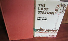 The Last Station ~ Bobby Jack Nelson.  HbDj   1st UK Edn UNread!  1973   in MELB