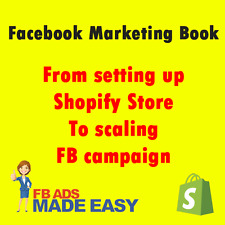 Facebook Marketing Book - From setting up Shopify Store To scaling FB campaign