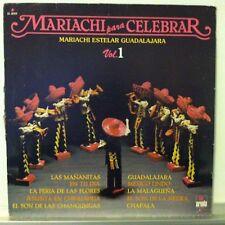 MARIACHI ESTELAR GUADALAJARA Mariachi Para Celebrar Vol 1 LP VG++ 1985 Mexico