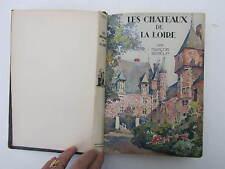 GEBELIN François  Les Châteaux de la Loire 1931 aquarelles de M. Hubert-Robert