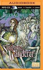 Unicorn Chronicles: Song of the Wanderer 2 by Bruce Coville (2015, MP3 CD,...