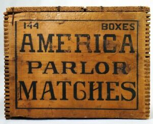EARLY 20TH C AMERICA PARLOR MATCHES WOOD BOX CRATE, C E CROUSE & CO SYRACUSE NY