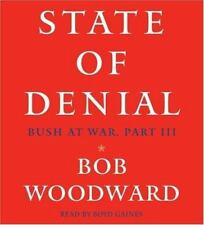 State of Denial Pt. 3 : Bush at War by Bob Woodward (2006, CD, Abridged)