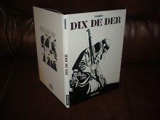 DIX DE DER - COMES - EDITION ORIGINALE 2006 CASTERMAN CARTONNEE N/B N°39121