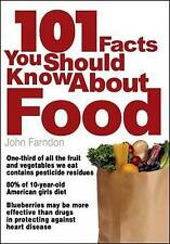 101 Facts You Should Know About Food, 1840467673, New Book