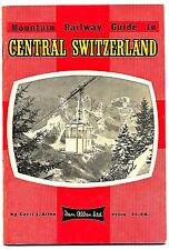 VINTAGE IAN ALLAN Mountain Railway Guide to Central Switzerland by Cecil J Allen