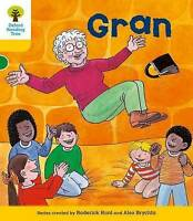 Oxford Reading Tree: Level 5: Stories: Gran by Hunt, Roderick (Paperback book, 2