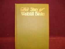 """THE STORY OF WAITSTILL BAXTER"" BY KATE DOUGLAS WIGGIN"