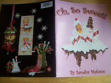 2008 Oh, So Sweet! Instruction Book By Sandra Malone