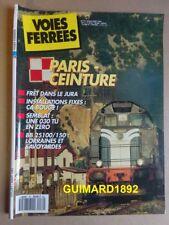 Voies ferrées n°72 juillet 1992 La Petite Ceinture de Paris. BB 25100. X 2000