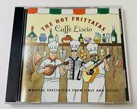 Caffe Liscio  by The Hot Frittatas  CD  Dec-2001  The Hot Frittatas