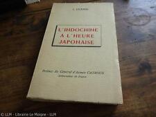 1963.L'Indochine à l'heure japonaise.Legrand (envoi)