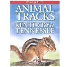 Animal Tracks of Kentucky and Tennessee (Paperback or Softback)