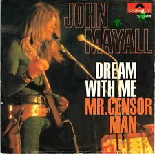 "7"" John Mayall – Dream With Me / Mr. Censor Man // Germany 1971"