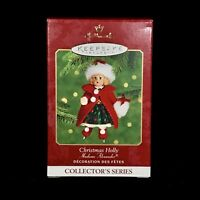 Hallmark Keepsake Christmas Holly Madame Alexander Ornament 5th in Series 2000
