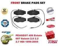 FOR PEUGEOT 406 Estate 607 Saloon 2.0 2.2 2.7 HDi 1996-2005 FRONT BRAKE PADS SET