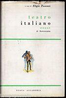 TEATRO ITALIANO. Il Novecento - POSSENTI ELIGIO - NUOVA ACCADEMIA 1962
