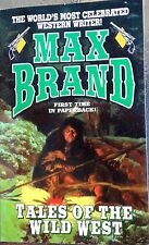 "Max Brand  ""The world's most celebrated tale of the wild west Book"" Peper Back"