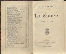 LA SIRENA storia vera Anton Giulio Barrili 1900 Treves editori