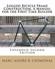 Lugged Bicycle Frame Construction, A Manual for the Firs... | Book | second hand