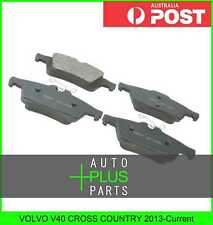 Fits VOLVO V40 CROSS COUNTRY 2013-Current - Pad Kit, Disc Brake, Rear