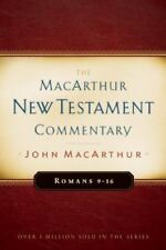 Romans 9-16 MacArthur New Testament Commentary (Hardback or Cased Book)