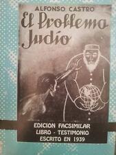 El Problema Judío - Alfonso Castro - Salvador Borrego - Sionismo