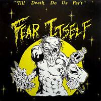 FEAR ITSELF Till death do us part LP  Original Vinyl (We Bite 1987) Neu!