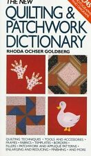New Quilting and Patchwork Dictionary by Rhoda Ochser Goldberg