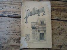 LORRAINE PULLIGNY ETUDE HISTORIQUE & ARCHEOLOGIQUE EUG. MARTIN 1893