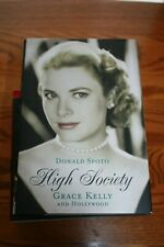 HIGH SOCIETY - GRACE KELLY AND HOLLYWOOD DONALD SPOTO - NEAR MINT CONDITION!