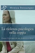 La violenza psicologica nella coppia: Cosa c'è prima di un femminicidio? (Italia