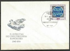 Germany (East) DDR GDR 1974 FDC 25th Anniv First World Peace Congress Globe Dove