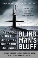 Blind Man's Bluff: The Untold Story of American Submarine Espionage: By Sonta...