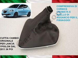 CUFFIA CAMBIO LANCIA YPSILON 2011> ORIGINALE PELLE CON AGGANCI E CORNICE CROMO