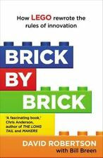 Brick by Brick: How LEGO Rewrote the Rules of Innovation