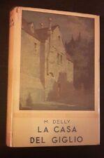 I ROMANZI DELLA ROSA BIBLIOTECA DELLE SIGNORINE LA COSA DEL GIGLIO N 67 1949