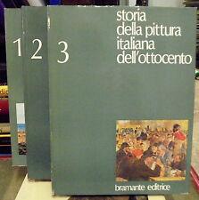 Storia della pittura italiana dell'ottocento. 3 voll. Bramante Ed. 1975