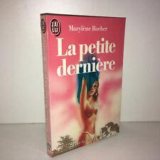 Marylene Rocher LA PETITE DERNIERE J'ai Lu n° 1796 LIVRE DE POCHE 1985 - CD29C